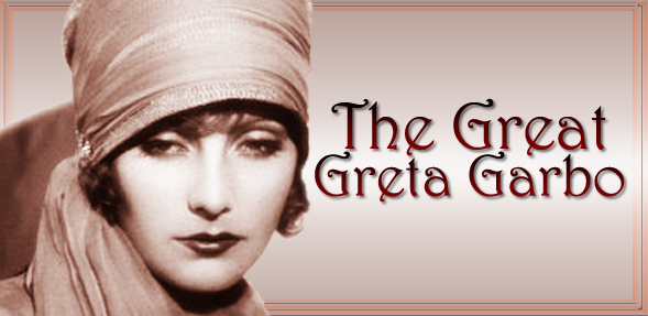 Greta Garbo: Beauty on film and loved by the camera