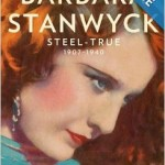 New Biographies for Barbara Stanwyck and Laurence Olivier