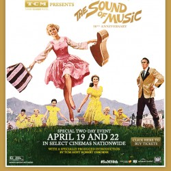 Special Two-Day Showing of The Sound of Music in Theaters