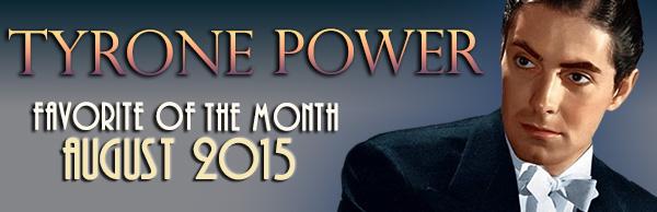 TyronePowerfavoriteofthemonthaugust2015-600