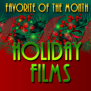 holidayfilms-favoriteofthemonthSQ2A