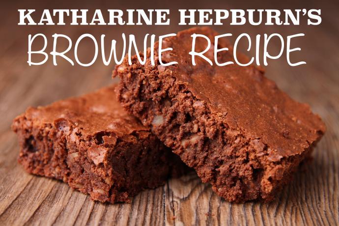 Katharine Hepburns Brownie Recipe
